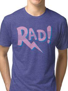 RAD! (80s Edition) Tri-blend T-Shirt