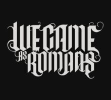 We Came As Romans by BroHannahham