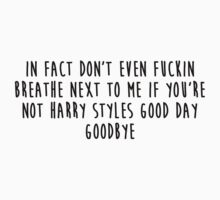 if you're not harry styles good day goodbye by Imvicky