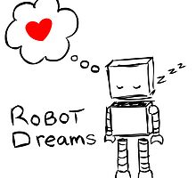 Robot Dreams by lcreale