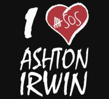 I love Ashton Irwin T-Shirts & Hoodies by valenca