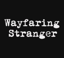 Wayfaring Stranger by TheOrion97