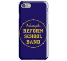 Reform School Band - Indianapolis iPhone Case/Skin