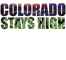 Colorado Stays High by turfinterbie