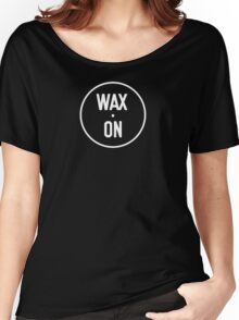Wax On Logo White Women's Relaxed Fit T-Shirt