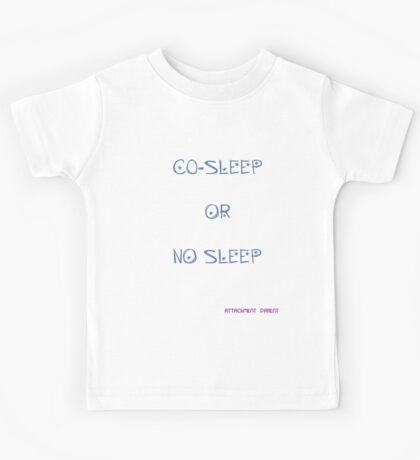 Natural Parent #1: Co-Sleep or No Sleep Kids Tee