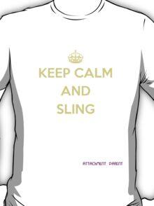 Natural Parent #2: KEEP CALM AND SLING T-Shirt