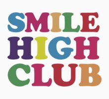 SMILE HIGH CLUB by foxyman