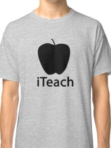 iTEACH black Classic T-Shirt