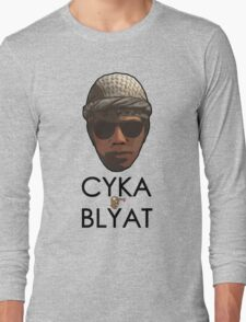 T - CYKA BLYAT Long Sleeve T-Shirt