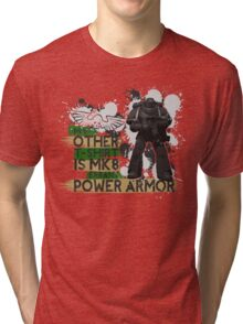 My Other T-Shirt Is Power Armor 2 Tri-blend T-Shirt