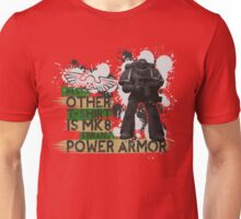 My Other T-Shirt Is Power Armor 2 Unisex T-Shirt