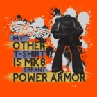 My Other T-Shirt Is Power Armor 3 by A-Mac