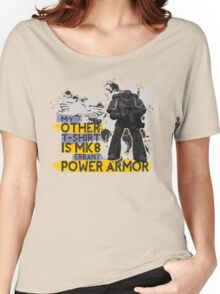 My Other T-Shirt Is Power Armor 3 Women's Relaxed Fit T-Shirt