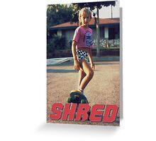 Skate Shred Greeting Card