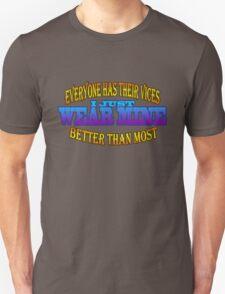 Wearing It Better Than Most T-Shirt