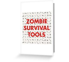 Zombie Survival Tools Greeting Card