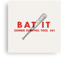 Bat it! - Zombie Survival Tools Canvas Print