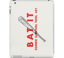 Bat it! - Zombie Survival Tools iPad Case/Skin