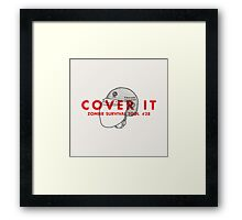 Cover it! - Zombie Survival Tools Framed Print