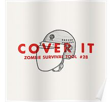 Cover it! - Zombie Survival Tools Poster