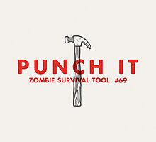Punch it! - Zombie Survival Tools by Daniel Feldt