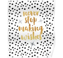 Making Wishes Quote Poster
