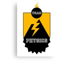 Team Physics Canvas Print