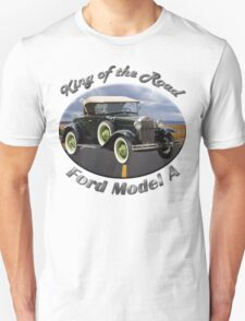 Ford Model A King Of The Road Unisex T-Shirt