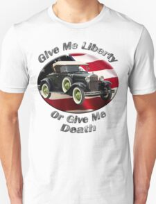 Ford Model A Give Me Liberty Unisex T-Shirt