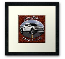 Ford F-150 Truck Easy Rider Framed Print