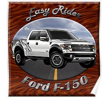 Ford F-150 Truck Easy Rider Poster