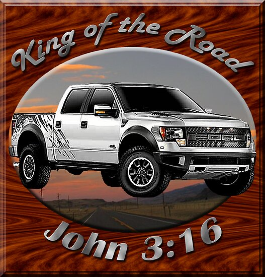 Ford F-150 Truck King Of The Road by hotcarshirts
