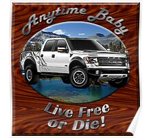 Ford F-150 Truck Anytime Baby Poster