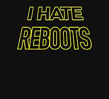 I hate reboots Kick-Ass style Unisex T-Shirt