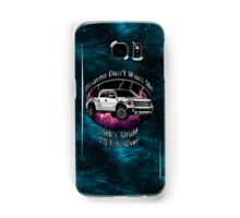 Ford F-150 Truck Heaven Don't Want Me Samsung Galaxy Case/Skin