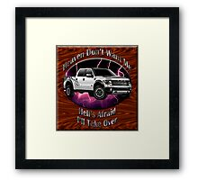 Ford F-150 Truck Heaven Don't Want Me Framed Print