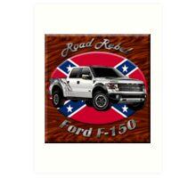 Ford F-150 Truck Road Rebel Art Print
