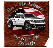 Ford F-150 Truck Give Me Liberty Poster