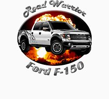 Ford F-150 Truck Road Warrior Unisex T-Shirt