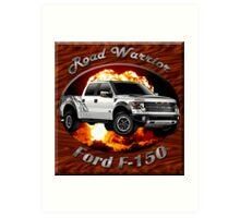 Ford F-150 Truck Road Warrior Art Print