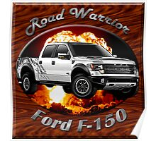 Ford F-150 Truck Road Warrior Poster