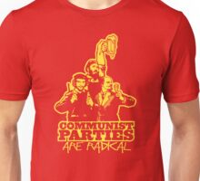 Communist Parties Are Radical Unisex T-Shirt