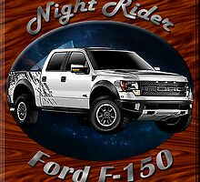 Ford F-150 Truck Night Rider by hotcarshirts
