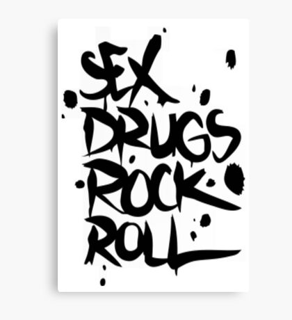 Sex drugs rock n' roll Canvas Print