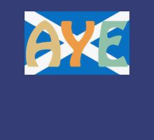 Scottish Independence Aye Saltire Tee Unisex T-Shirt