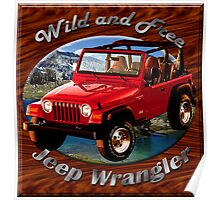 Jeep Wrangler Wild and Free Poster