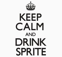 Keep Calm and Drink Sprite (Carry On) by CarryOn