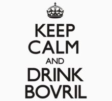 Keep Calm and Drink Bovril (Carry On) by CarryOn