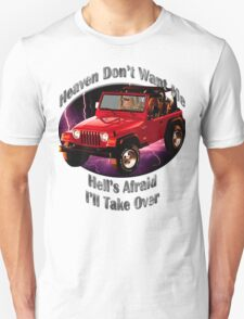 Jeep Wrangler Heaven Don't Want Me T-Shirt